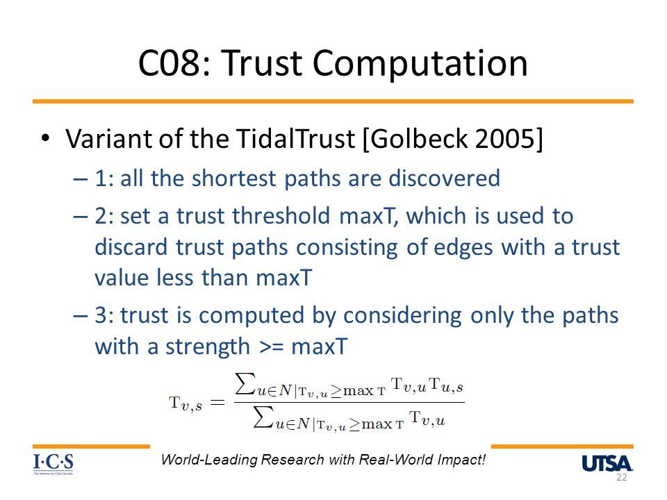 C08: Trust Computation Variant of the TidalTrust [Golbeck 2005]